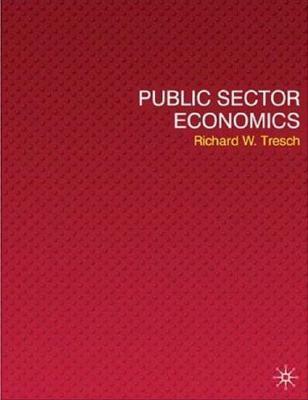 Public Sector Economics By Tresch, Richard W.