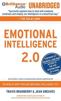 [CD] Emotional Intelligence 2.0 By Bradberry, Travis, Ph.D./ Greaves, Jean/ Lencioni, Patrick (FRW)/ Parks, Tom (NRT)